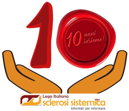 LEGA ITALIANA SCLEROSI SISTEMICA 10 ANNI INSIEME